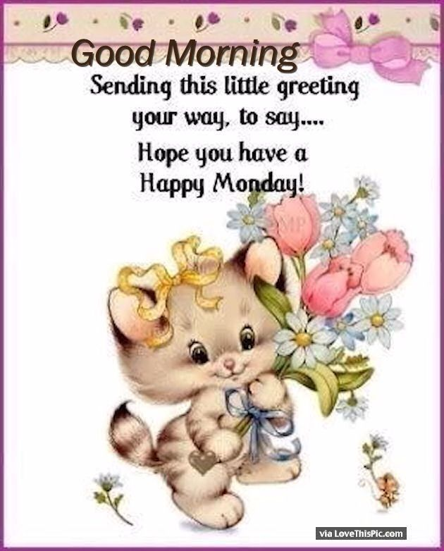 Monday Morning Greetings monday good morning monday quotes good morning quotes…