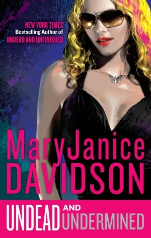 Undead and Undermined (Betsy Taylor Series #10)