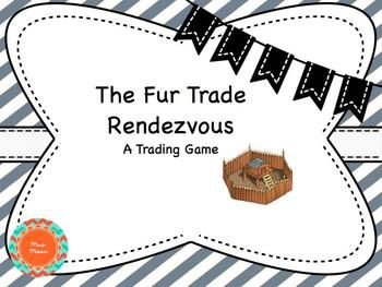 The Fur Trade Game
