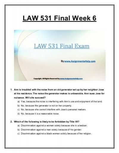 week 6 law 531 We specialize in providing you instant exam help to score the marks you have always dreamed get online help for the uop business law 531 week 6 final exam question answers (university of phoenix.