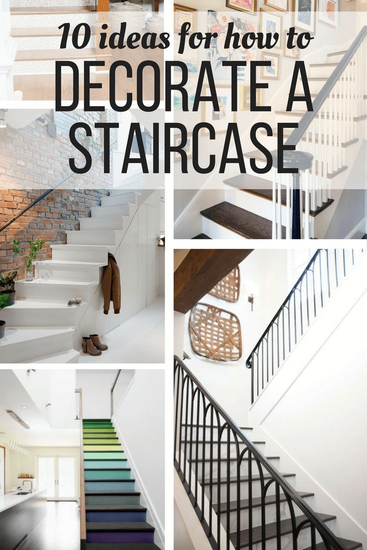 Ideas And Inspiration For How To Decorate A Staircase Affordably And  Simply. Includes 10 Great