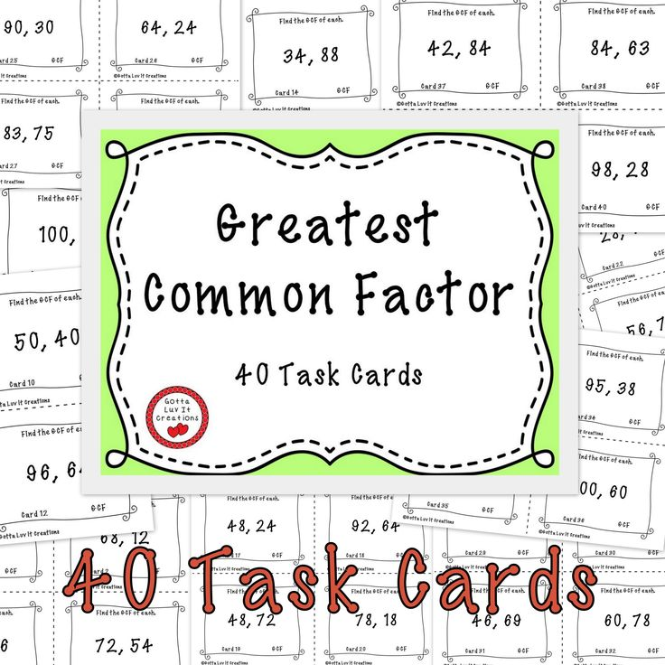 Free download! 40 Task Cards for Greatest Common Factor.  This product is printer friendly. No clip art or heavy borders requiring lots of ink!  4 cards per page.  Includes answer key and printable answer recording sheet for students.