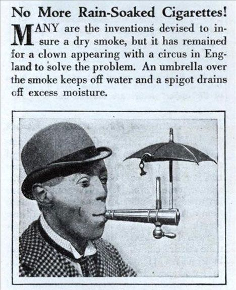 no more rain-soaked cigarettes!: Cigarette Umbrellas, Gadgets, Rain 1931, Weird Stuff, Strange Inventions, Cigars Protector, Crazy Inventions, Smoke, Drinks Water