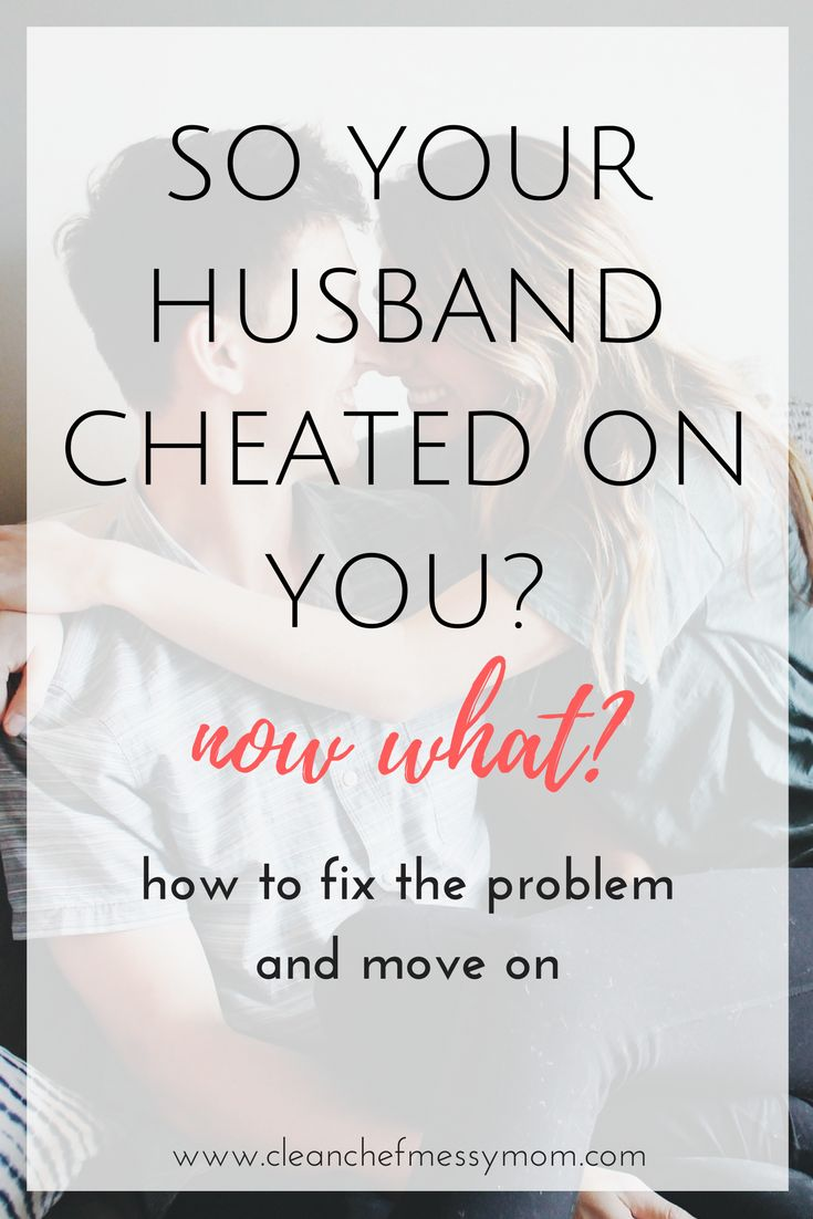 What To Do When Your Husband Cheats On You
