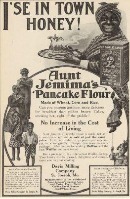 FOOD: Aunt Jemima Pancake Flower - I'se in town honey! - 1910
