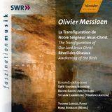 Olivier Messiaen: La Transfiguration de Notre Seigneur Jésus-Christ; Réveil des Oiseaux [CD]