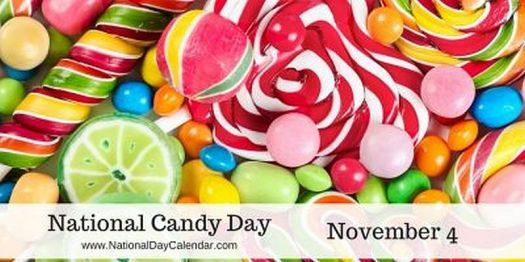 National Candy Day - November 4th