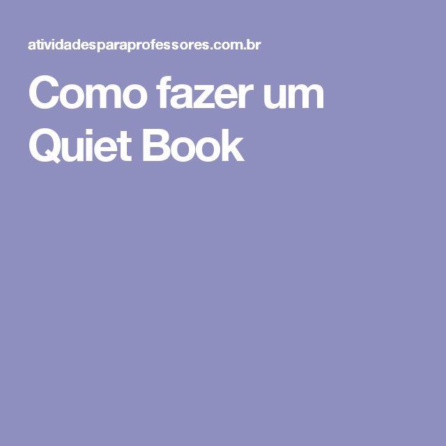 Como fazer um Quiet Book