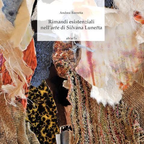 Rimandi esistenziali nell'arte di Silvana Lunetta a Brescia, Galleria ab/arte