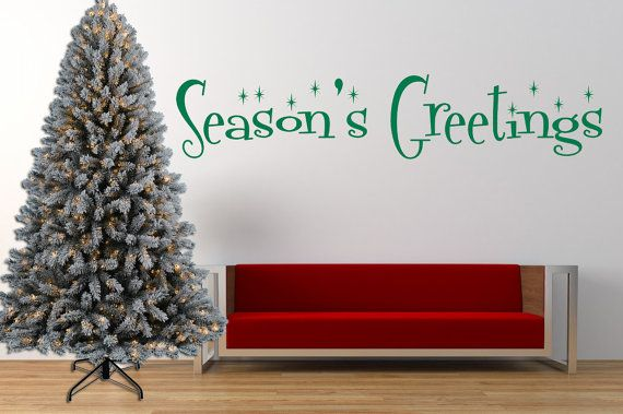 Hey, I found this really awesome Etsy listing at https://www.etsy.com/uk/listing/484522218/seasons-greetings-quote-vinyl-wall-art