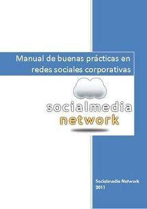 Manual de buenas prácticas en Redes Sociales Corporativas