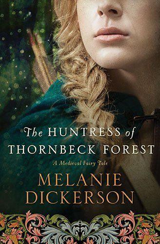 The Huntress of Thornbeck Forest (A Medieval Fairy Tale Romance) by Melanie Dickerson, http://www.amazon.com/dp/0718026241/ref=cm_sw_r_pi_dp_ewIAub0FGEXFZ