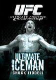 Ultimate Fighting Championship: Ultimate Iceman - Chuck Liddell [DVD] [English] [2006]