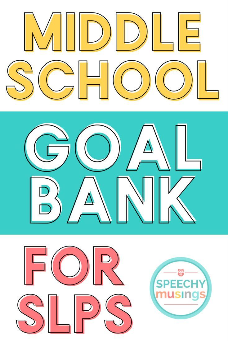 A growing goal bank for speech and language therapy at the middle school levels. Sorted by target area and always being updated!