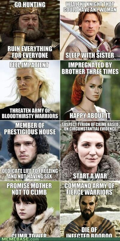 Game of thrones. Die of infected boo boo lmao