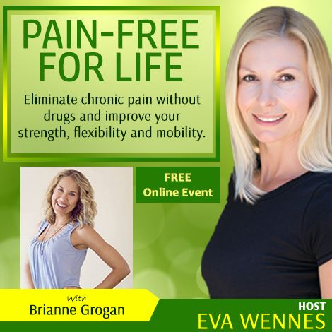 Sign up TODAY for this free online event (starts March 28, 2016) - http://painfreeforlifenow.com/BrianneG