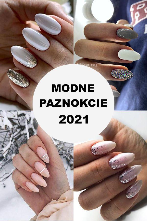 Modne Paznokcie 2021 Sprawdz Najgoretsze Trendy Tego Sezonu In 2021 Nails Beauty Trendy