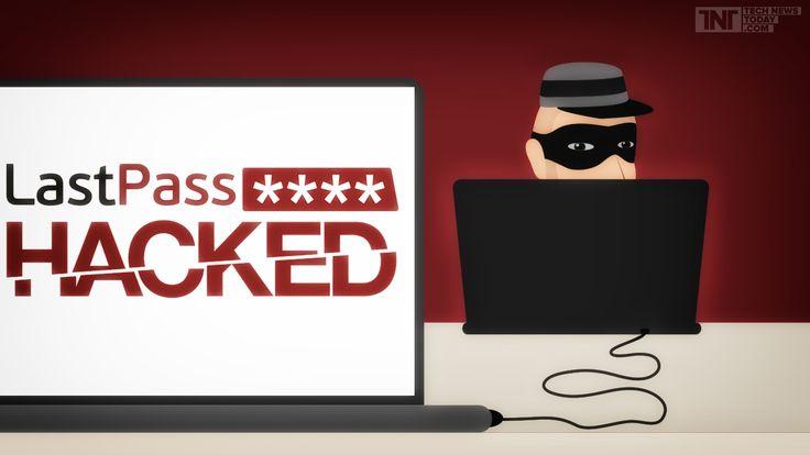LastPass Password Locker Firm Gets Hacked; Loses Your Passwords