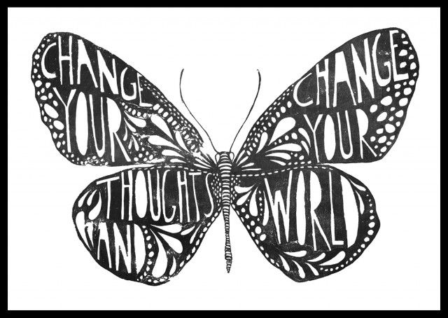 Change your thoughts, poster by Sofie Rolfsdotter! #nordicdesigncollective #wisdom #wisdoms #butterfly #poster #print #change #changeyourthoughts #typography #visdomsord