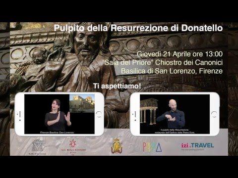 Invito evento presentazione Pulpito della Resurrezione di #Donatello in Lingua dei Segni Italiana #LIS. #OperaMediceaLaurenziana #BasilicaSanLorenzo #OpificioDellePietreDure #Firenze #Florence
