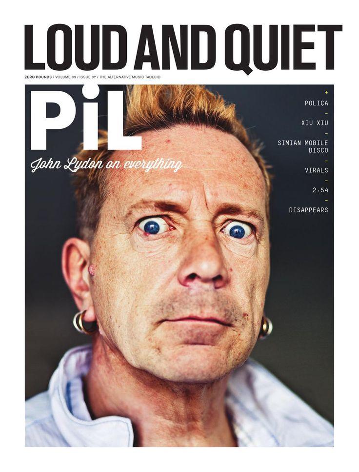 Loud And Quiet 37 (May 2012)  John Lydon / Simian Mobile Disco / 2:54 / Xiu Xiu / Polica / Virals / Disappears