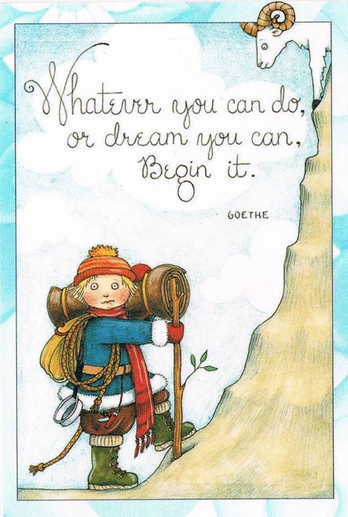 Whatever You Can Do Or Dream You Can, Begin It... Art by Mary Engelbreit