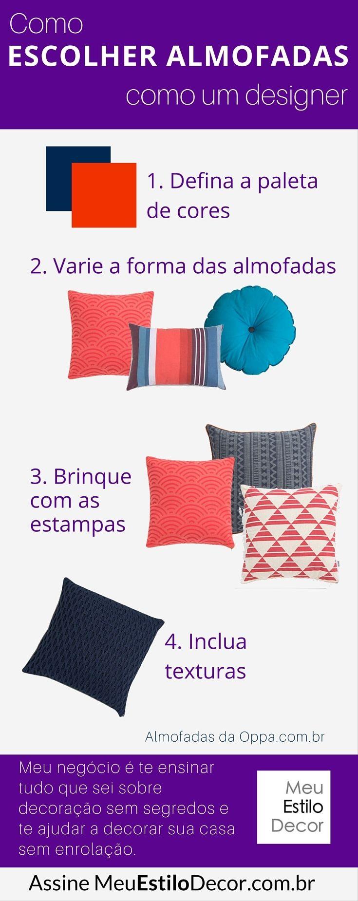 """Infográfico """"Como escolher almofadas como um designer"""". Quer aprender outros truques de styling para decorar sua casa? ASSINE MeuEstiloDecor.com.br"""