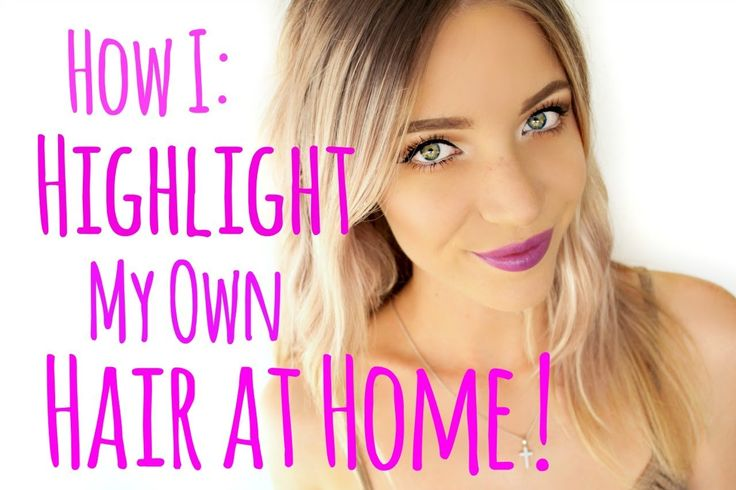 How to Highlight your Hair at Home! Gonna have to try this... Once I get enough courage!  Lol