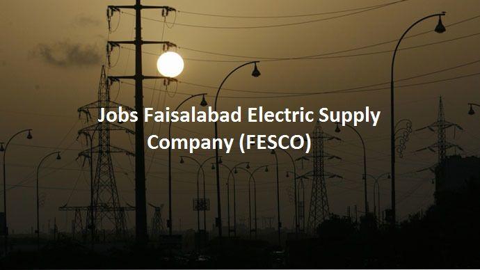 Jobs Faisalabad Electric Supply Company (FESCO)