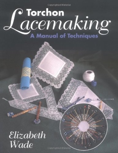 Torchon Lacemaking: A Manual of Techniques by Elizabeth Wade, http://www.amazon.co.uk/dp/1852239794/ref=cm_sw_r_pi_dp_2EVSrb1AAN3J1