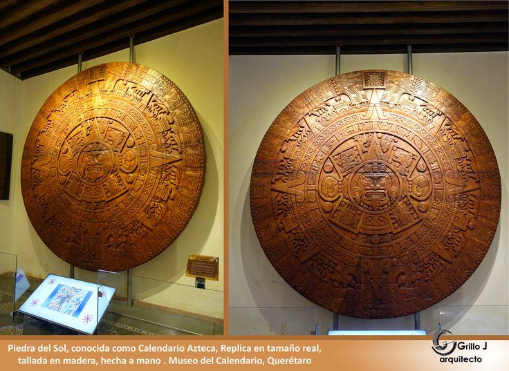 Replica en madera, Calendario Azteca, Museo del Calendario, Querétaro