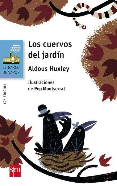 Los cuervos del jardín - Aldous Huxley