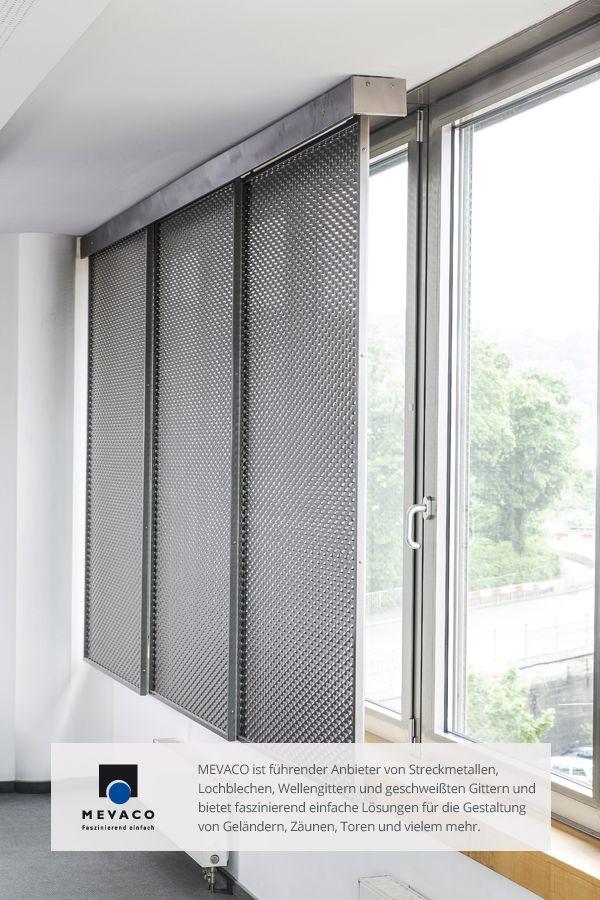 Im Bürohaus von MEVACO einen Sonnen- und Sichtschutz aus Streckmetall zu…