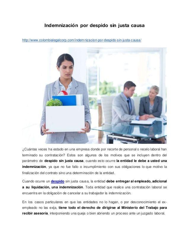 Indemnización por despido sin justa causa http://www.colombialegalcorp.com/indemnizacion-por-despido-sin-justa-causa/ ¿Cuá...