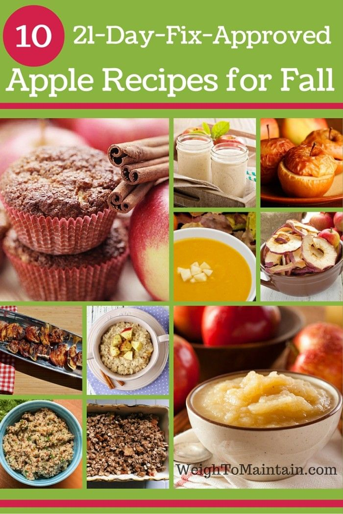 10 tasty clean eating apple recipes for fall - 21 Day Fix approved. Delish clean eating apple recipes- breakfast, snacks & sides, for 21 Day Fix meal plan.   #21DFX #eatclean WeighToMaintain.com