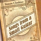 Songs From a Small Guitar [CD]