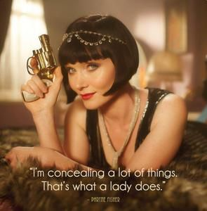 I'm concealing a lot of things. That's what a lady does.