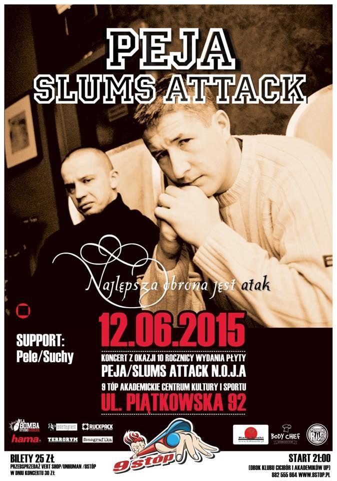 12 czerwca w 9 Stóp Akademickim Centrum Kultury odbędzie się koncert Slums Attack z okazji wydania reedycji albumu N.O.J.A.