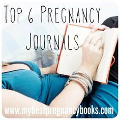 Remembering the details of a pregnancy is actually really difficult if you don't write it down in a pregnancy journal. Here's a list of the top 6 pregnancy journals.