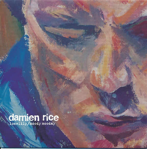 "2004 Damien Rice - Lonelily / Moody Mooday (7"") [14th Floor DR05] #albumcover"
