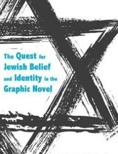 The Quest for Jewish Belief and Identity in the Graphic Novel free download by Stephen E. Tabachnick ISBN: 9780817318215 with BooksBob. Fast and free eBooks download.  The post The Quest for Jewish Belief and Identity in the Graphic Novel Free Download appeared first on Booksbob.com.