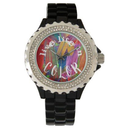 Live Life in Color Modern Abstract Trendy Watch - chic design idea diy elegant beautiful stylish modern exclusive trendy