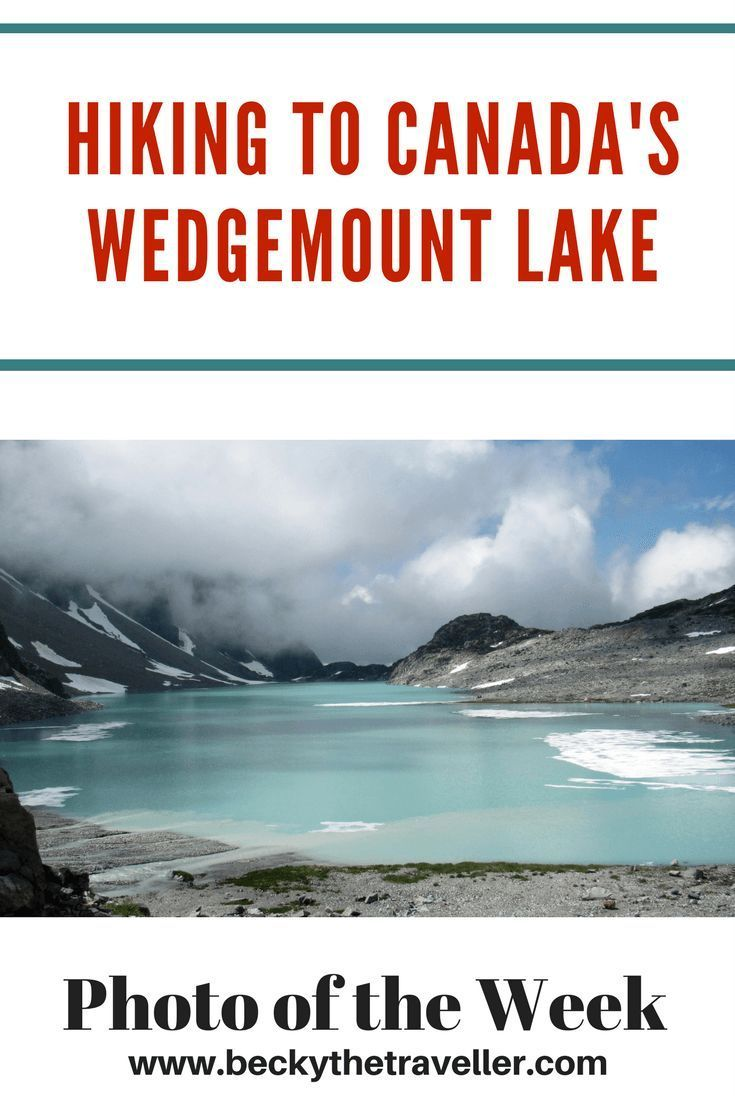 Hiking Wedgemount Lake in Whistler, British Columbia, Canada. Trekking adventures