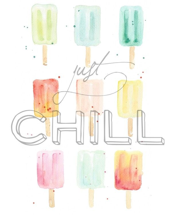 """Cutest summer printable ever! """"Just Chill"""" watercolor popsicles - free to download and print"""