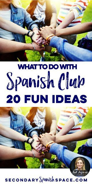 Spanish Club Activities - 20 fun ideas on Secondary Spanish Space by Sol Azúcar