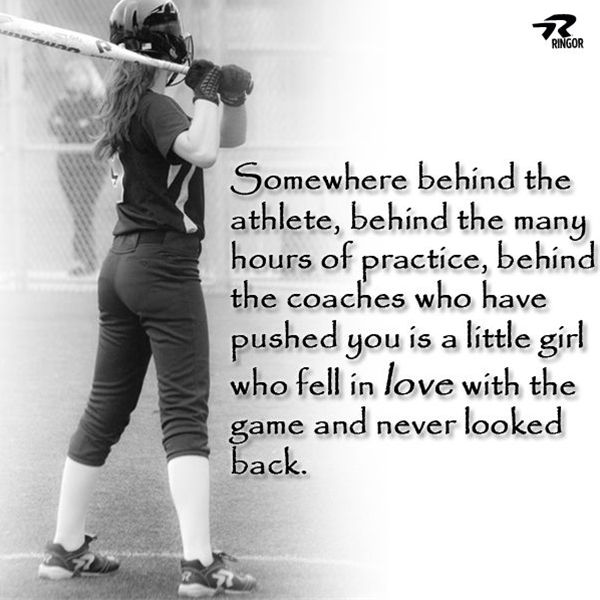 Somewhere behind the athlete, behind the many hours of practice, behind the coaches who pushed you is a little girl who fell in love with the game never looked back.