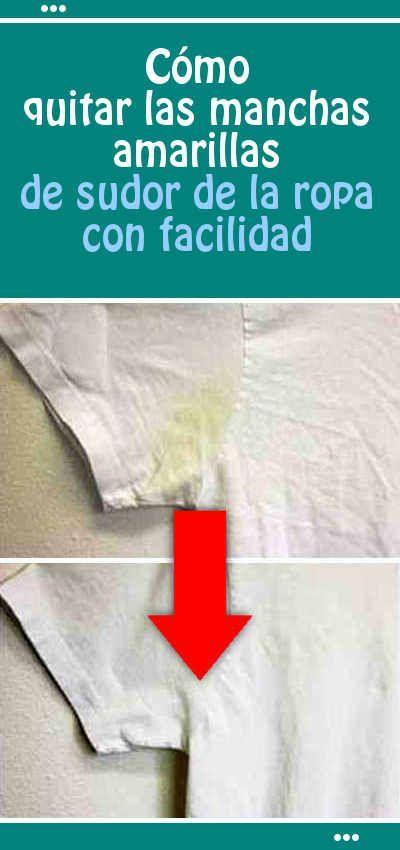 Cómo quitar las manchas amarillas de sudor de la ropa con facilidad #manchas #sudor #ropa #blanca #quitar #DIY #amarillas