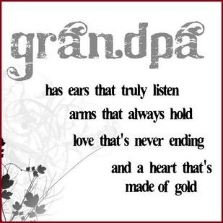 Delightful Grandpa Quotes This Is So True Of My Husband, Larry!
