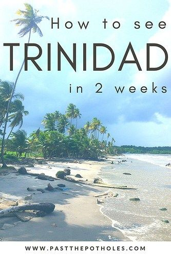 The most complete Trinidad itinerary - the best things to do for anyone #trinidad #travel #itinerary #caribbean
