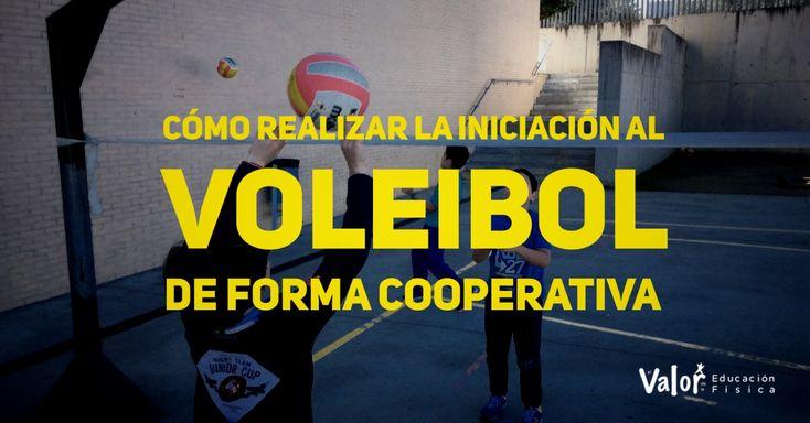 Cómo realizar la iniciación al voleibol a través de un trabajo cooperativo